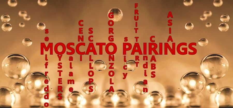 Moscato pairings